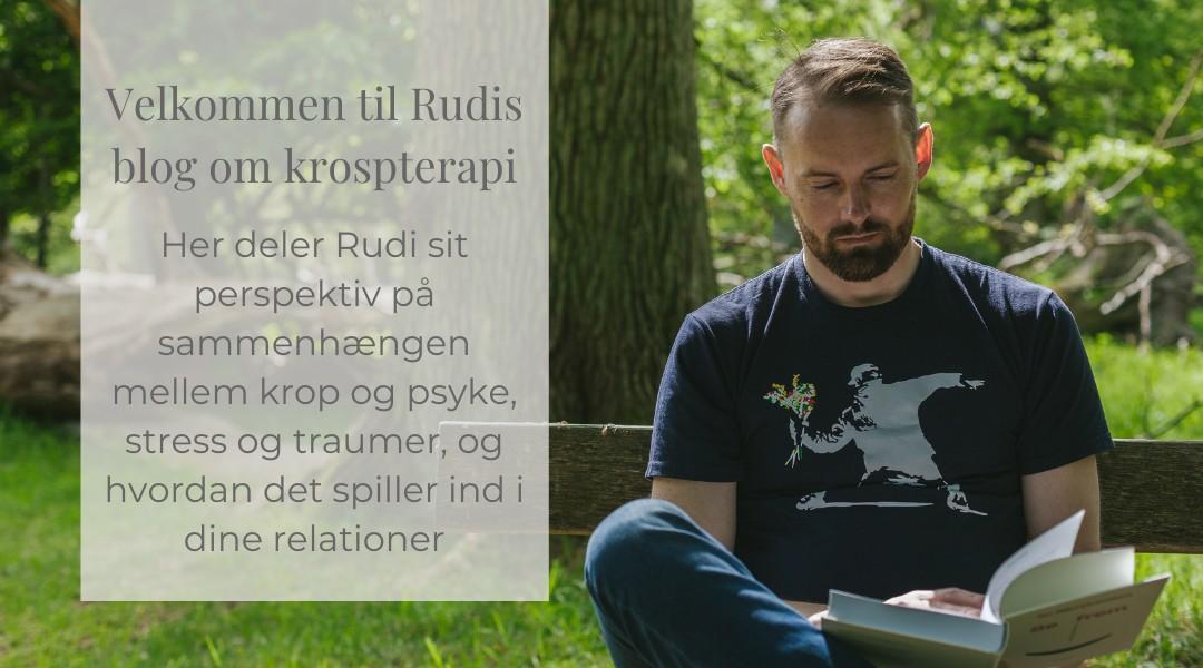 Rudi_sorgenfri_kropsterapi_koebenhavn_blog